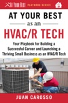 At Your Best As An HVACR Tech