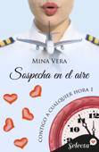 Sospecha en el aire (Contigo a cualquier hora 1) Book Cover