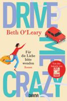 Drive Me Crazy – Für die Liebe bitte wenden ebook Download