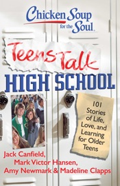 Chicken Soup For The Soul Teens Talk High School