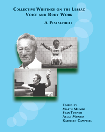 Collective Writings on the Lessac Voice and Body Work