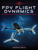 FPV Flight Dynamics