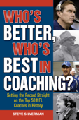 Who's Better, Who's Best in Coaching?