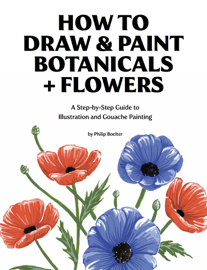 How To Draw & Paint Botanicals + Flowers