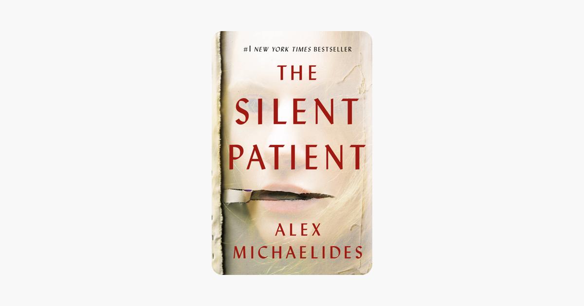 The Silent Patient - Alex Michaelides
