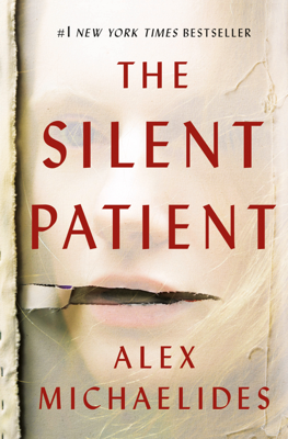 Alex Michaelides - The Silent Patient book
