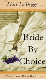 Bride By Choice (Chance Creek Brides Book 1)