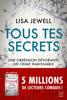 Lisa Jewell - Tous tes secrets illustration