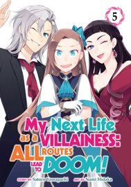 My Next Life as a Villainess: All Routes Lead to Doom! (Manga) Vol. 5