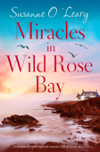 Miracles in Wild Rose Bay