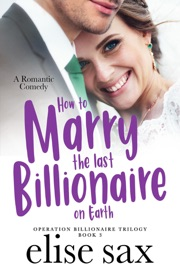 How to Marry the Last Billionaire on Earth PDF Download