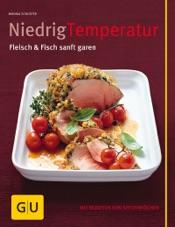 Niedrig Temperatur   Fleisch & Fisch sanft garen