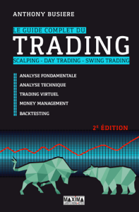 Le guide complet du trading - Scalping - Day trading - Swing trading Couverture de livre