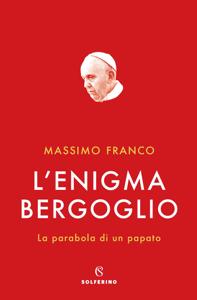 L'enigma Bergoglio Book Cover