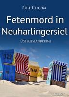 Rolf Uliczka - Fetenmord in Neuharlingersiel. Ostfrieslandkrimi artwork