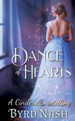 Dance of Hearts: a Cinderella Regency Romance Retelling