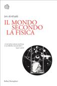 Il mondo secondo la fisica Book Cover
