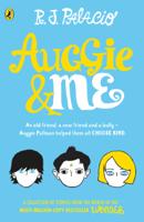 R J Palacio - Auggie & Me: Three Wonder Stories artwork