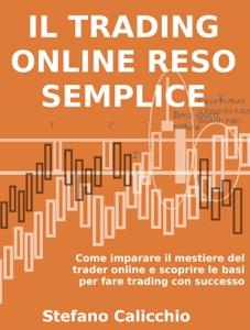 Il trading online reso semplice. Book Cover