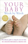 Download and Read Online Your Baby Week By Week