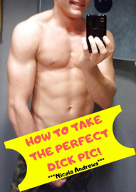 How to Take the Perfect Dick Pic