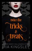 Twice The Tricks And Treats