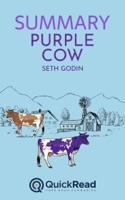 "Summary of ""Purple Cow"" by Seth Godin"