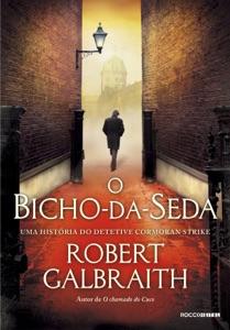 O bicho-da-seda Book Cover
