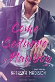 Download and Read Online Come sedurre il playboy