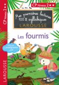 1eres lectures 100 % syllabiques larousse - Les fourmis