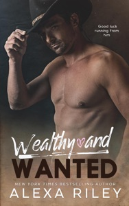 Wealthy and Wanted