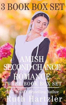 Amish Second Chance Romance: Three Book Box Set