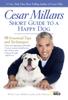 Cesar Millan - Cesar Millan's Short Guide to a Happy Dog artwork