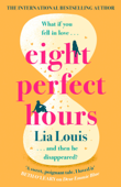 Download and Read Online Eight Perfect Hours