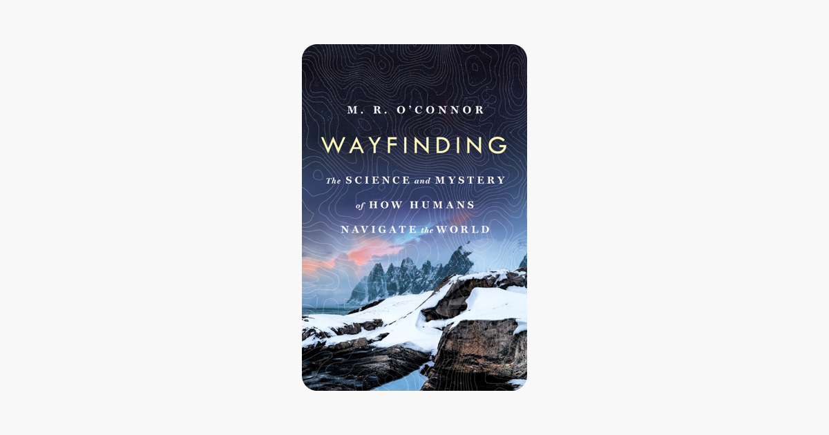 Wayfinding - M. R. O'Connor
