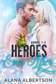 Heroes Ever After: Books 1-3