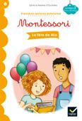 La fête de Mia - Premières lectures autonomes Montessori