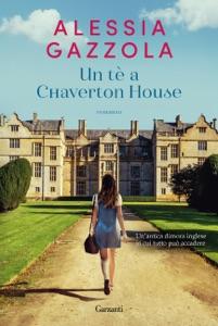 Un tè a Chaverton House da Alessia Gazzola Copertina del libro