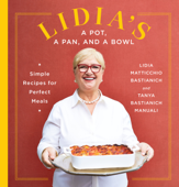 Lidia's a Pot, a Pan, and a Bowl Book Cover