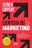 O cientista do marketing digital