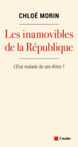 Les inamovibles de la République Couverture de livre
