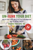 Desiree Nielsen - Un-Junk Your Diet artwork