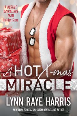 Lynn Raye Harris - A HOT Christmas Miracle book