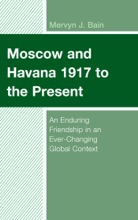 Moscow And Havana 1917 To The Present