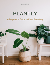 Plantly - A Beginner's Guide to Plant Parenting