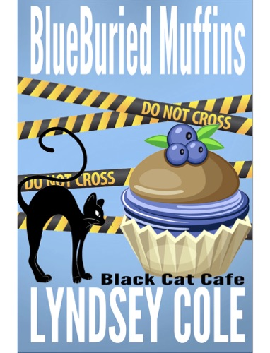 BlueBuried Muffins - Lyndsey Cole - Lyndsey Cole