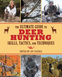 The Ultimate Guide to Deer Hunting Skills, Tactics, and Techniques PDF Download