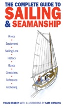 The Complete Guide To Sailing & Seamanship