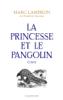 Marc Lambron - La princesse et le pangolin illustration