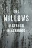 Algernon Blackwood - The Willows  artwork